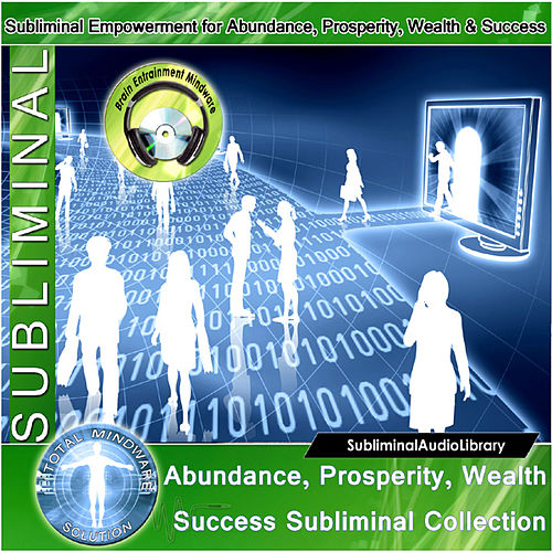 Play & Download Subliminal - Abundance, Prosperity, Wealth Success Subliminal Collection by Brain Entrainment Mindware | Napster