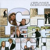 Play & Download Ich liebe dich by Brunner & Brunner | Napster