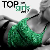 Top Girls 2011, Vol. 2 by Various Artists