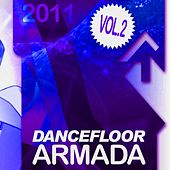 Play & Download Dancefloor Armada 2011, Vol. 2 by Various Artists | Napster