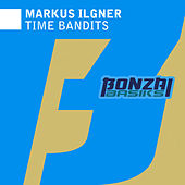 Play & Download Time Bandits by Markus Ilgner | Napster