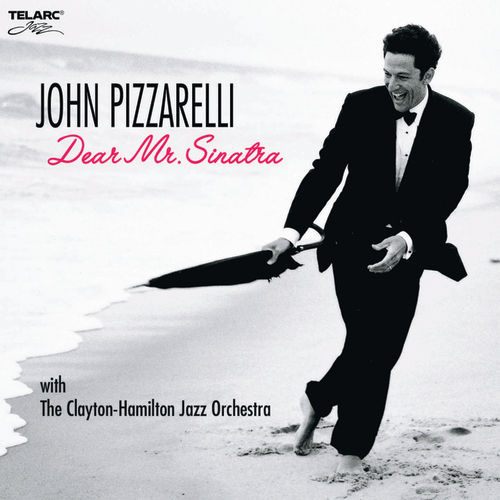 Play & Download Dear Mr. Sinatra by John Pizzarelli | Napster