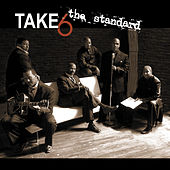 Play & Download The Standard by Take 6 | Napster