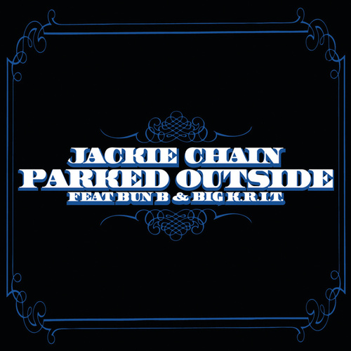 Play & Download Parked Outside by Jackie Chain | Napster