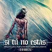 Play & Download Si Tú No Estás by Cosculluela | Napster