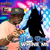 Play & Download Whine Me by Various Artists | Napster