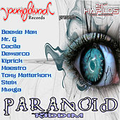 Play & Download Paranoid Riddim by Various Artists | Napster