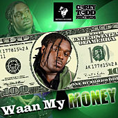 Wah My Money by Jah Vinci