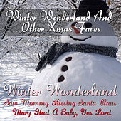 Play & Download Winter Wonderland And Other Xmas Faves by Various Artists | Napster
