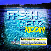 Play & Download Fresh Medz Riddim by Various Artists | Napster