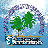 Play & Download Tropicalifragilisticexpialidocious by Thom Shepherd | Napster