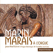 Play & Download Marais: Suites, Chaconne & Concertos - Orgue historique de Caudebec-En-Caux by Jean-Pierre Lécot | Napster