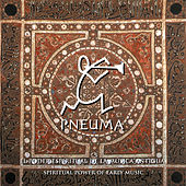 Pneuma, el Poder Espiritual de la Música Antigua (Pneuma, Spiritual Power of Early Music) by Various Artists