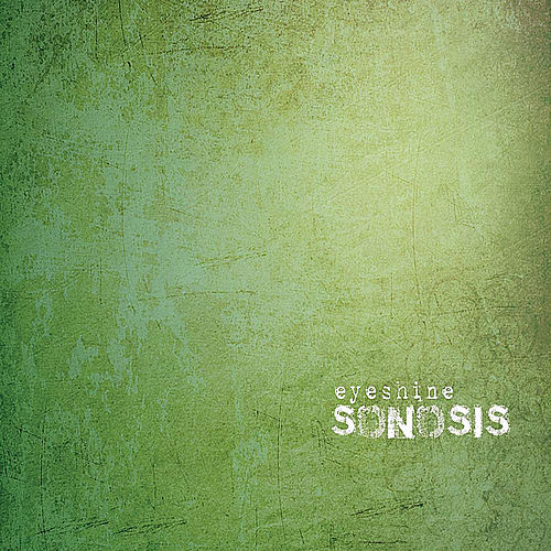 Sonosis by Eyeshine
