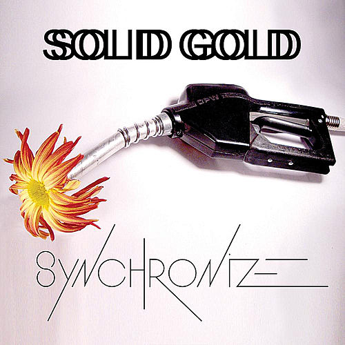 Play & Download Synchronize by Solid Gold | Napster