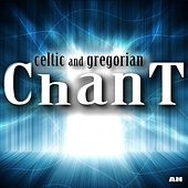 Play & Download Celtic and Gregorian Chant by Celtic and Gregorian Chant | Napster