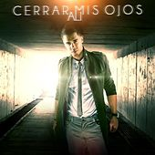 Play & Download Cerrar Mis Ojos - Single by Ali | Napster