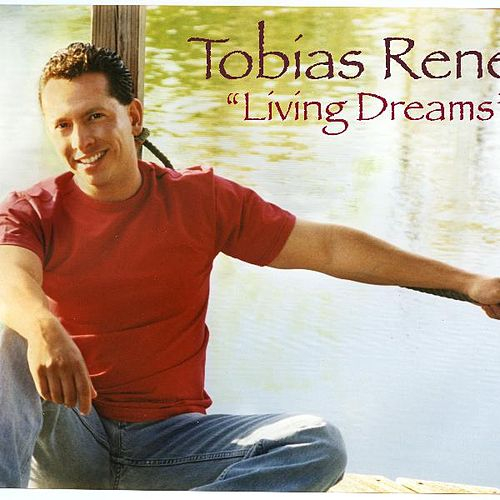 Play & Download Living Dreams by Tobias Rene | Napster