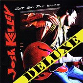 Just Say The Word Deluxe by Josh Kelley