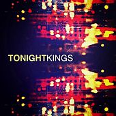 Play & Download Tonight - Single by kings | Napster