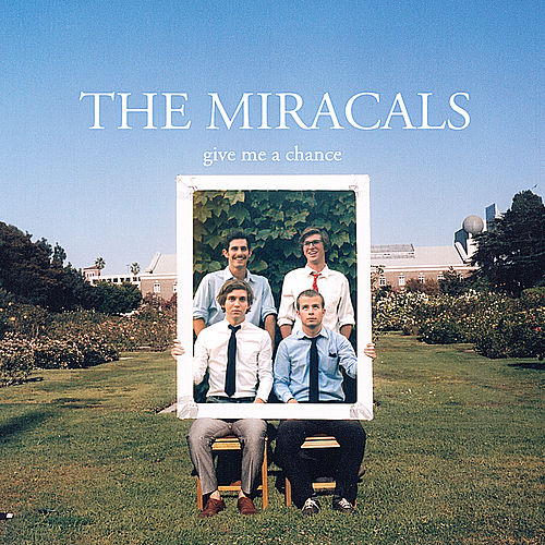 Play & Download Give Me a Chance by The Miracals | Napster