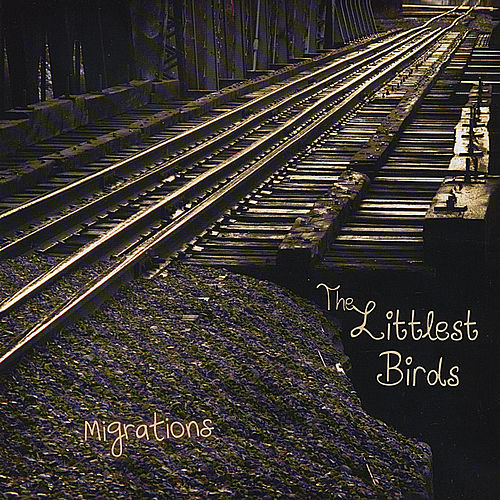 Play & Download Migrations by The Littlest Birds | Napster