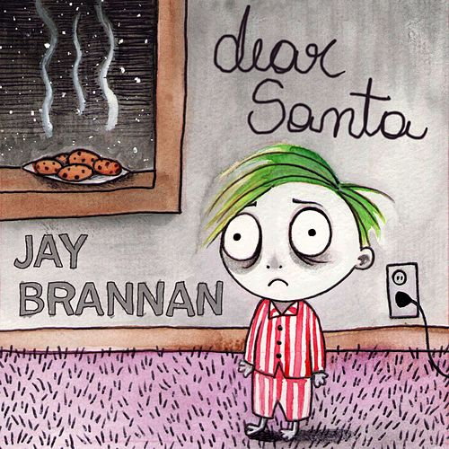 Dear Santa by Jay Brannan