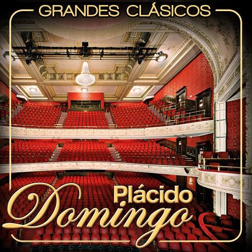 Play & Download Plácido Domingo. Grandes Clásicos by Placido Domingo | Napster