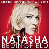 Play & Download Shake Up Christmas 2011 by Natasha Bedingfield | Napster