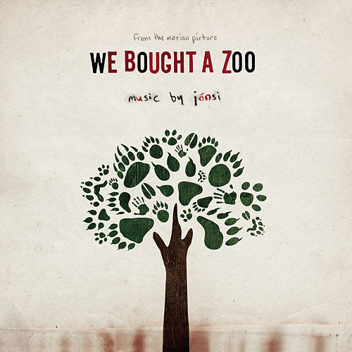 We Bought A Zoo (Motion Picture Soundtrack) by Various Artists