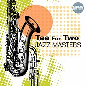 Tea for Two (Jazz Masters) by Various Artists