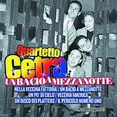 Play & Download Un bacio a mezzanotte by Quartetto Cetra | Napster
