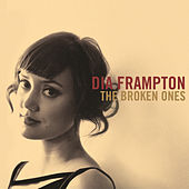 Play & Download The Broken Ones by Dia Frampton | Napster