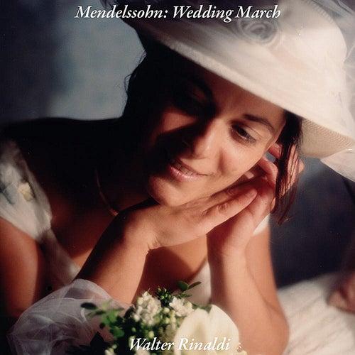 Wedding March by Walter Rinaldi