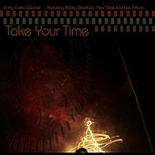 Play & Download Take Your Time by Vinny Golia | Napster
