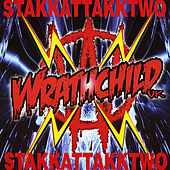 Play & Download Stakkattakktwo by Wrathchild | Napster