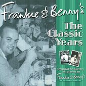 Play & Download Frankie & Benny's The Classic Years Volume 2 by Various Artists | Napster