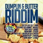 Play & Download Dumplin & Butter Riddim by Various Artists   Napster