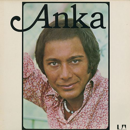 Play & Download Anka by Paul Anka | Napster