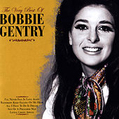 The Very Best Of Bobbie Gentry by Various Artists