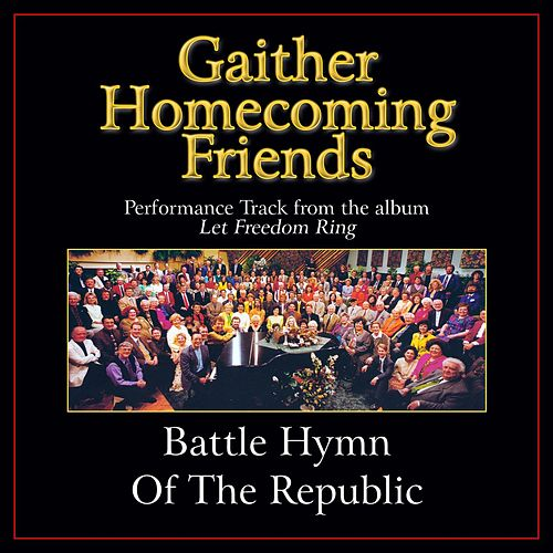 Play & Download Battle Hymn of the Republic Performance Tracks by Bill & Gloria Gaither | Napster