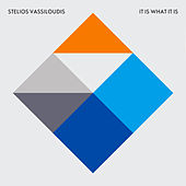 Play & Download It Is What It Is by Stelios Vassiloudis | Napster