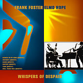Play & Download Whispers of Despair (Digitally Remastered) by Frank Foster | Napster