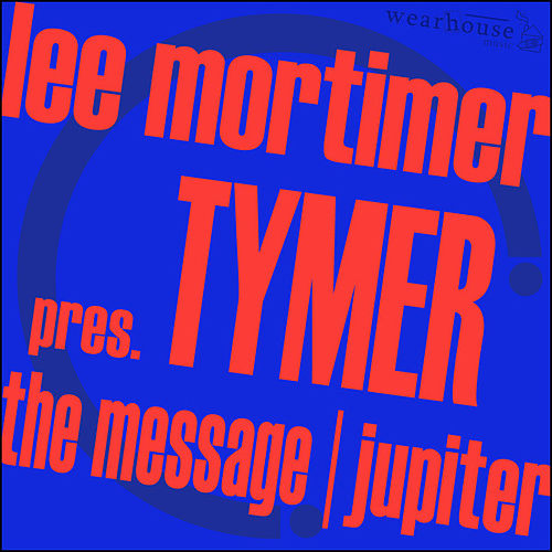 Play & Download The Message & Jupiter by Lee Mortimer | Napster