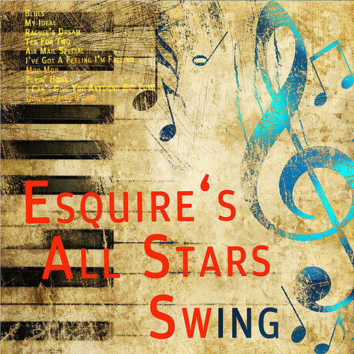 Play & Download Esquire`s All Stars Swing Live (Digitally Remastered) by Various Artists | Napster