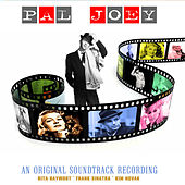 An Original Soundtrack Recording - Pal Joey (Digitally Remastered) by Various Artists