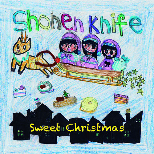 Sweet Christmas by Shonen Knife