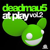 Deadmau5 at Play Vol. 2 by Deadmau5