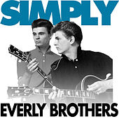 Play & Download Simply - The Everly Brothers ( 42 Essential Tracks) by The Everly Brothers | Napster
