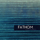 Fathom by Glass America